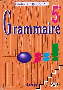 Grammaire 5e