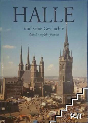 Halle und seine Geschichte