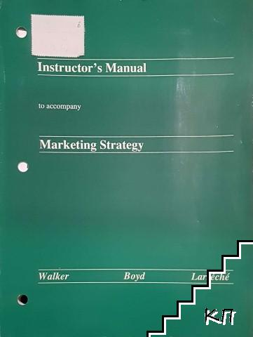 Instructor's Manual to accompany Marketing strategy