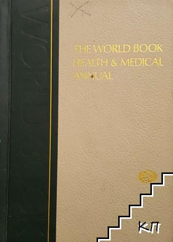 The World Book Health and Medical Annual