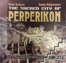 The Sacred City of Perperikon