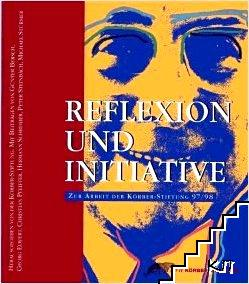 Reflexion und Initiative