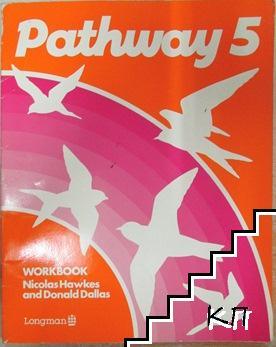 Pathway. Workbook 5