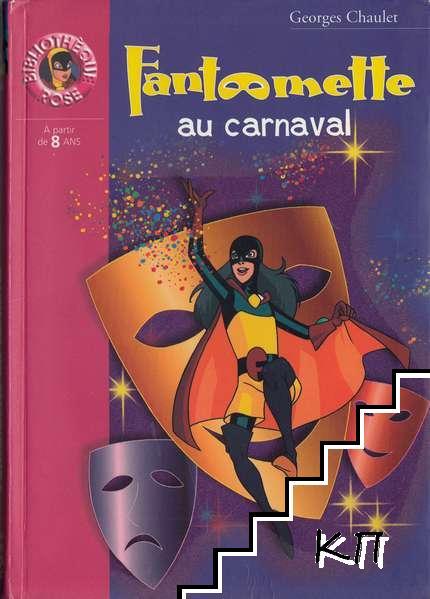 Fantômette. Tome 1: Fantômette au carnaval