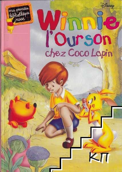 Winnie l'ourson. Tome 3: Winnie l'Ourson chez Coco Lapin