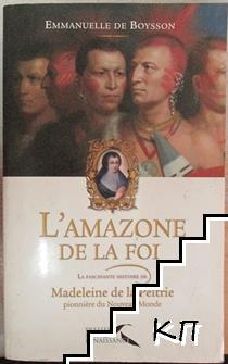 L'Amazone de la Foi