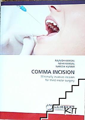 Comma Incision