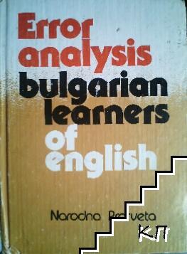 Eror analysis bulgarian learners of english