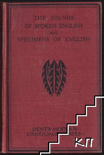 The Sounds of Spoken English and specimens of English