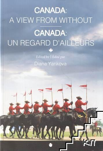Canada: A View from Without / Canada: Un regard d'ailleurs