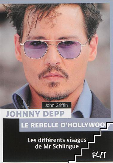 Johnny Depp: le rebelle d'Hollywood