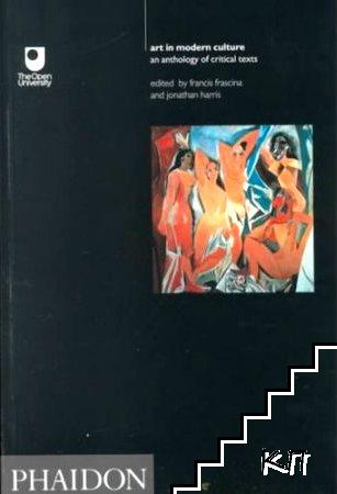 Art In Modern Culture: An Anthology Of Critical Texts