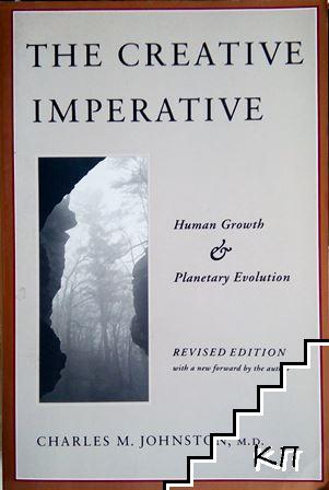 The Creative Imperative: Human Growth and Planetary Evolution