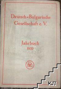 Jahrbuch 1939 der Deutsch-Bulgarischen geseilschaft e. V.