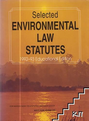 Selected Environmental Law Statutes (1992-1993)