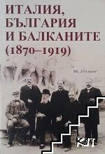 Италия, България и Балканите (1870-1919)