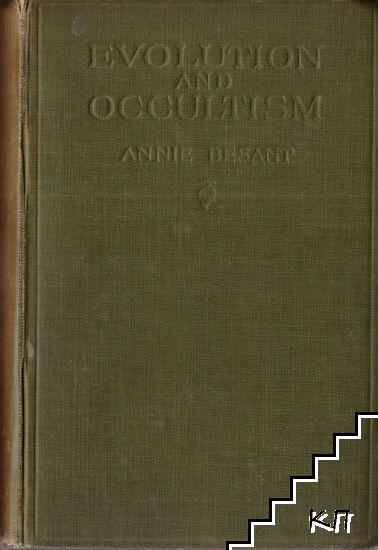 Essays and Addresses. Vol. 3: Evolution and Occultism