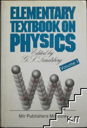 Elementary textbook on Physics. Vol. 1