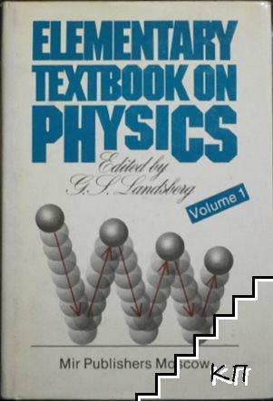 Elementary textbook on Physics. Vol. 1