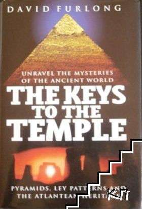 The Keys to the Temple: Unravel the Mysteries of the Ancient World