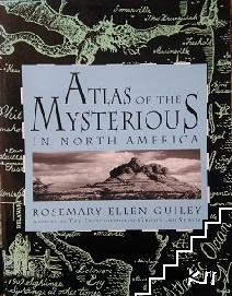 Atlas of the Mysterious in North America