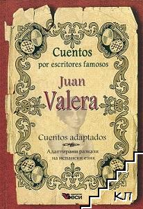 Cuentos por escritores famosos: Jaun Valera