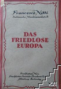 Das friedlose Europa