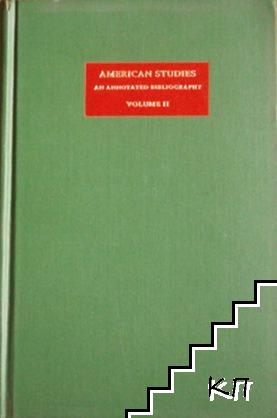 American Studies: An Annotated Bibliography. Vol. 2