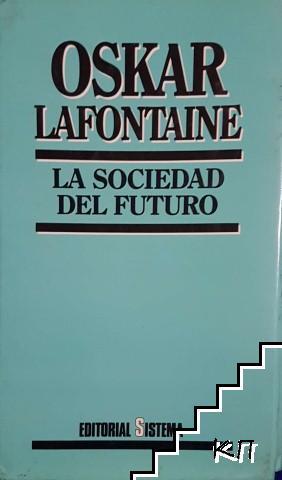 La sociedad del futuro. La reforma política en un mundo cambiado