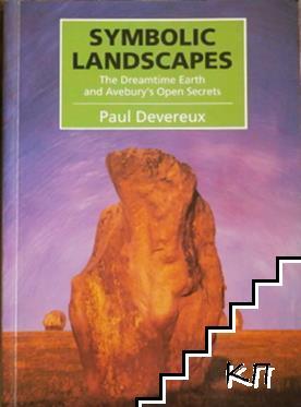 Symbolic Landscapes: The Dreamtime Earth and Avebury's Open Secrets