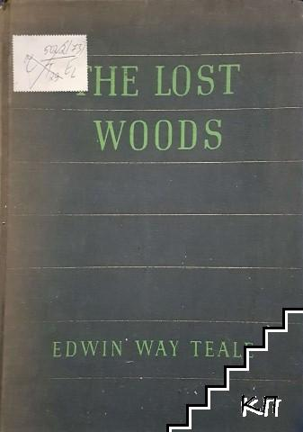 The lost woods: Adventures of a naturalist