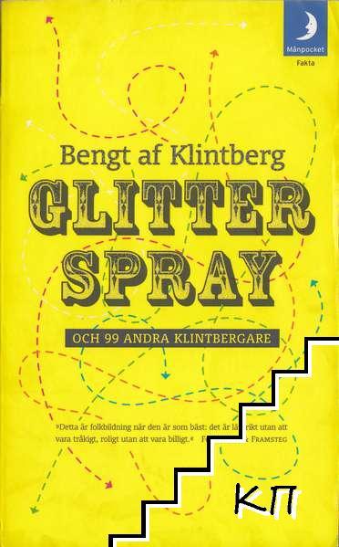 Glitterspray och 99 andra klintbergare