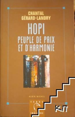 Hopi: Peuple de paix et d'harmonie