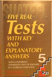 Five Real Tests with Key and Explanatory Answers. Book 5