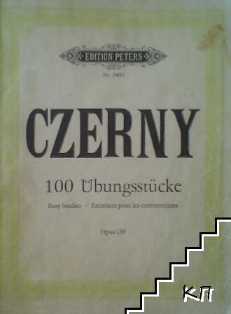 Czerny. 100 Ubungsstücke. Opus 139