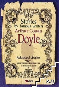 Stories by famous writers: Arthur Conan Doyle - Adapted stories