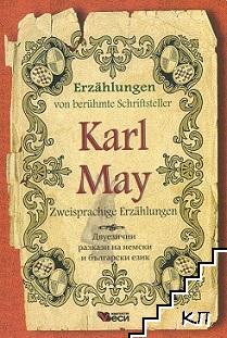 Erzahlungen von beruhmte Schriftsteller: Karl May - Zweisprachige Erzahlungen