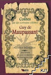 Contes par des ecrivains celebres: Guy de Maupassant - Contes bilingues