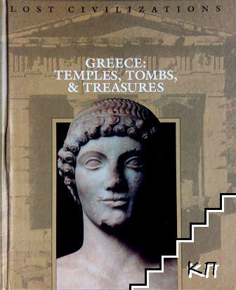 Greece: Temples, Tombs and Treasures