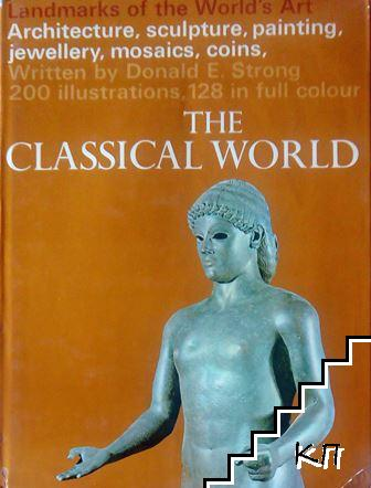 Landmarks of the World's Art: The Classical World