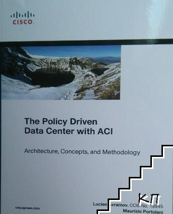 Policy Driven Data Center with ACI