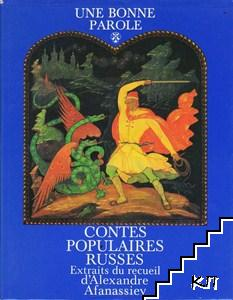 Une bonne parole: Contes populaires Russes