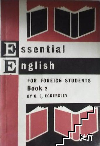 Essential english for foreign students. Book 2