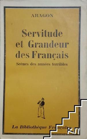 Servitude et Grandeur des Français