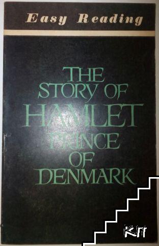 The story of Hamlet. Prince of Denmark