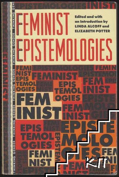 Feminist Epistemologies