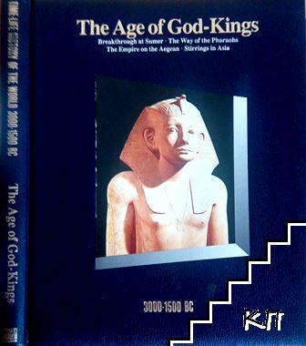 Age of God-Kings: Time Frame 3000-1500 BC