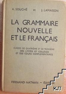 La grammaire nouvelle et le français