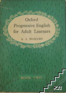 Oxford Progressive English for Adult Learners. Book 2