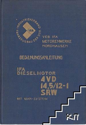 Bedienungsanleitung IFA dieselmotor 4VD 14. 5/12-1 SRW mit MAN-System